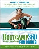 download Bootcamp 360 for Brides : A Complete Fitness Program: The Few, the Proud, the Fit book