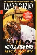 Have A Nice Day by Mick Foley: Book Cover