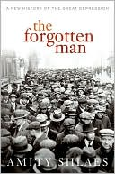 The Forgotten Man by Amity Shlaes: Book Cover