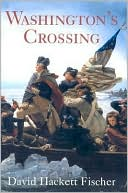 Washington's Crossing (Pivotal Moments in American History Series) by David Hackett Fischer: Book Cover