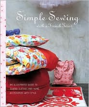 Simple Sewing with a French Twist: An Illustrated Guide to Sewing Clothes and Home Accessories with Style by Celine Dupuy: Book Cover
