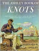 Ashley Book of Knots by Clifford Ashley: Book Cover