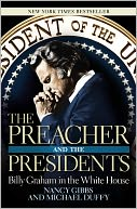 The Preacher and the Presidents by Nancy Gibbs: NOOK Book Cover