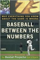 download Baseball Between the Numbers : Why Everything You Know about the Game Is Wrong book