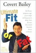 The Ultimate Fit or Fat by Covert Bailey: Book Cover