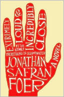Extremely Loud and Incredibly Close by Jonathan Safran Foer: Book Cover