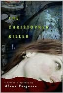 Christopher Killer by Alane Ferguson: Book Cover