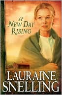 A New Day Rising (Red River of the North Series #2) by Lauraine Snelling: Book Cover