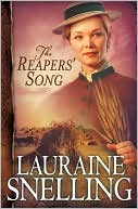 The Reapers' Song (Red River of the North Series #4) by Lauraine Snelling: Book Cover