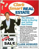 Clark Smart Real Estate by Clark Howard: Book Cover
