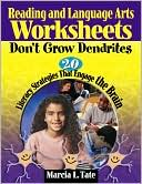 Reading and Language Arts Worksheets Don't Grow Dendrites by Marcia L. Tate: Book Cover