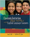 Classroom Instruction That Works with English Language Learners by Jane D. Hill: Book Cover