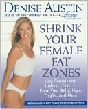 Shrink Your Female Fat Zones by Denise Austin: Book Cover