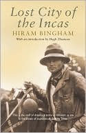 Lost City of the Incas by Hiram Bingham: Book Cover
