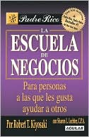 Escuela de negocios by Robert T. Kiyosaki: Book Cover