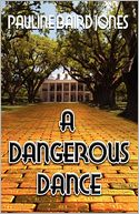 A Dangerous Dance by Pauline Baird Jones: Book Cover