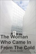 download The Woman Who Came In From The Cold book