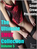 download The Ultimate Smut Collection 5 book