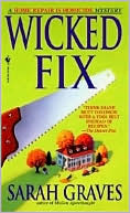 download Wicked Fix (Home Repair Is Homicide Series #3) book