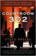 Courtroom 302 by Steve Bogira: Book Cover