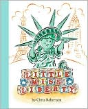 Little Miss Liberty by Chris Robertson: Book Cover