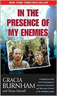 In the Presence of My Enemies by Gracia Burnham: Book Cover