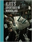 Alice's Adventures in Wonderland (Sterling Unabridged Classics Series) by Lewis Carroll: Book Cover
