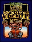How to Keep Your Volkswagen Alive by Peter Aschwanden: Book Cover