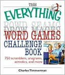 The Everything Word Games Challenge Book by Charles Timmerman: Book Cover