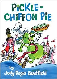 Pickle-Chiffon Pie by Jolly Roger Bradfield: Book Cover