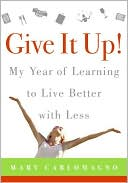 Give It Up! by Mary Carlomagno: Book Cover