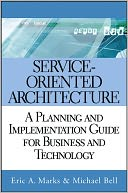Service Oriented Architecture (SOA) by Eric A. Marks: NOOK Book Cover