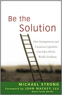 Be the Solution by Michael Strong: NOOK Book Cover