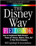 The Disney Way Fieldbook by Bill Capodagli: Book Cover