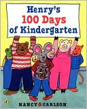 Henry's 100 Days of Kindergarten by Nancy Carlson: Book Cover