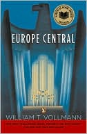 Europe Central by William T. Vollmann: Book Cover