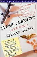Plane Insanity by Elliott Hester: Book Cover