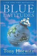 Blue Latitudes by Tony Horwitz: Book Cover