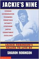 Jackie Robinson's Values to Live By by Sharon Robinson: Book Cover