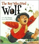 Boy Who Cried Wolf by B. G. Hennessy: Book Cover