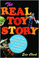 download The Real Toy Story : Inside the Ruthless Battle for America's Youngest Consumers book