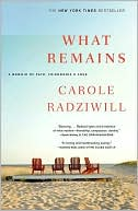 What Remains by Carole Radziwill: Book Cover