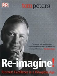 Reimagine!: Business Excellence in a Disruptive Age by Tom Peters: Book Cover