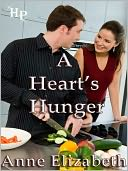 A Heart's Hunger by Anne Elizabeth: NOOK Book Cover
