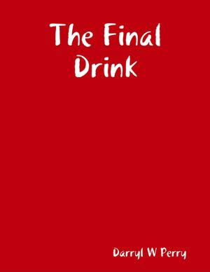 The Final Drink [NOOK Book]