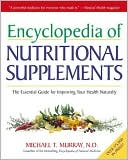 Encyclopedia of Nutritional Supplements by Michael T. Murray: Book Cover