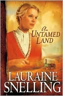 An Untamed Land (Red River of the North Series #1) by Lauraine Snelling: Book Cover