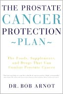 The Prostate Cancer Protection Plan by Bob Arnot: Book Cover