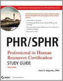 download PHR / SPHR Professional in Human Resources Certification Study Guide, 3rd Edition book
