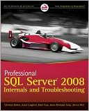Professional SQL Server 2008 Internals and Troubleshooting by Christian Bolton: NOOK Book Cover